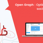 Comment optimiser ses réseaux sociaux