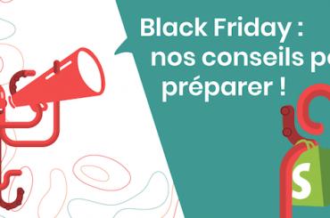 Black Friday : nos conseils pour s'y préparer !